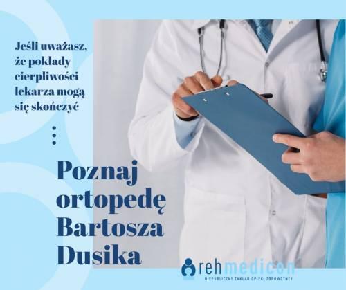poznaj ortopetę Bartosza Dusika
